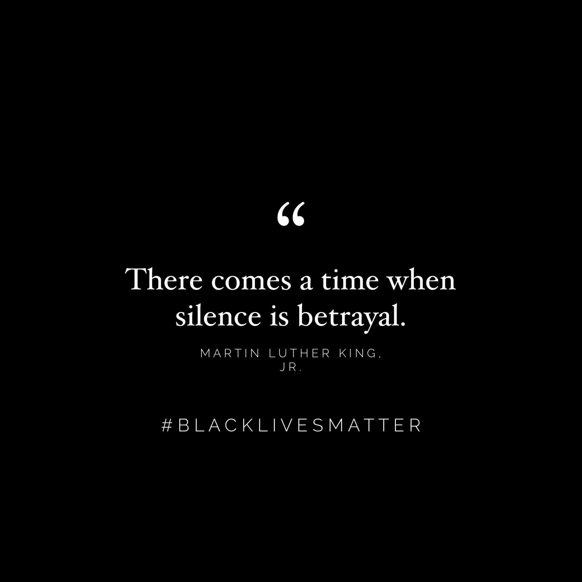 black lives matter (Quote Martin Luther King)