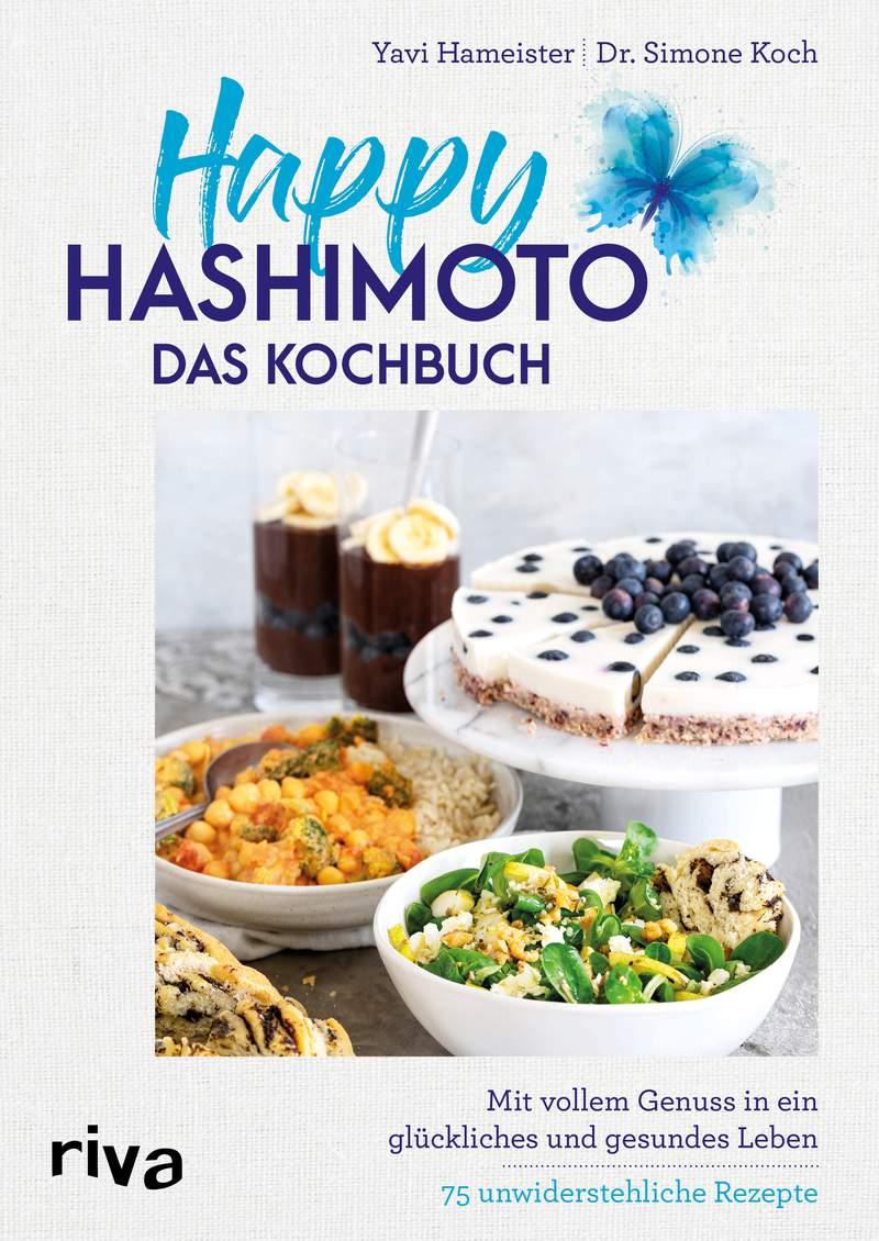 Happy Hashimoto Kochbuch Yavi Hameister Simone Koch